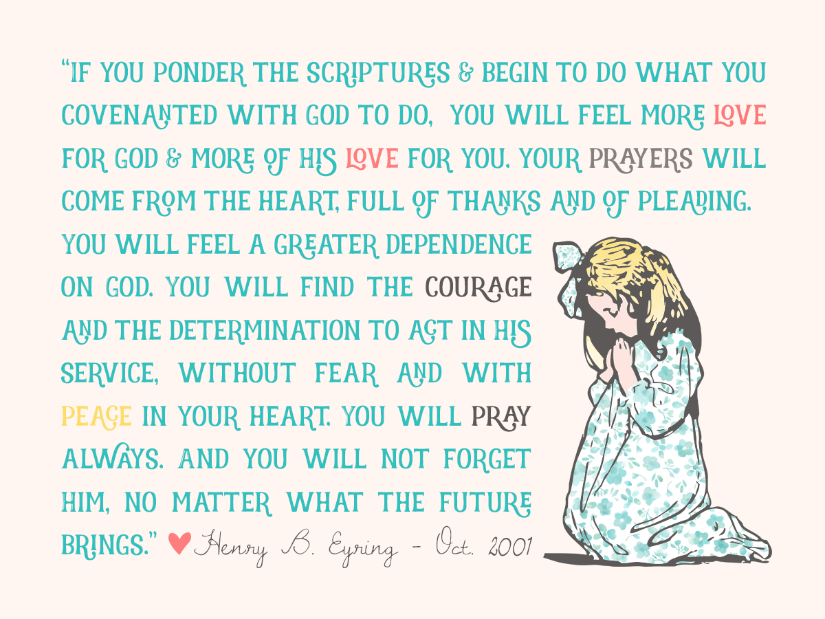 Henry B. Eyring on the power of Prayer! Love... courage...peace - no matter what the future brings!